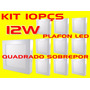 Kit 10pçs Plafon Led Quadrado Sobrepor 12w Bco Frio Bi-volt