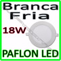 Luminaria Painel Plafon Led Embutir Ultra Slim Redondo 18w