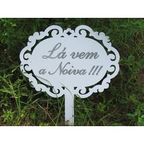 Lá Vem Noiva Personalizada Enfim Casados Com Cabo Placa