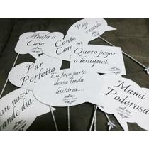 Plaquinhas Divertidas- Placas C/ Frases P/ Casamento