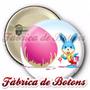 Boton Coelho Rosa Páscoa Personalizado 25mm 35mm,45mm,55mm
