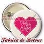 20 Botons Broches Botton Feliz Dia Das Mães Coração 3,5cm