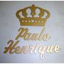 Coroa Com Nome Personalizado Em Mdf Pintado