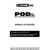 Manual Pod Xt Live Portugues (pdf) Tenho Outros Consulte
