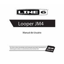 Pedal Line 6 Jm4 Looper Manual (portugues Br) Pdf