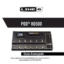 Manual Avançado Pod Hd500 - Português - Envio Imediato