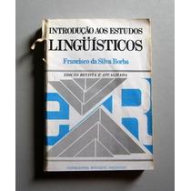 Introdução Aos Estudos Linguísticos - Francisco S. Borba