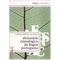 Dicionário Etimológico Da Língua Portuguesa 3ª Edição