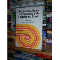 Tendências Atuais Da Linguística E Da Filologia No Brasil