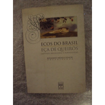 Ecos Do Brasil Eça De Queirós - Benjamin Abdala Junior