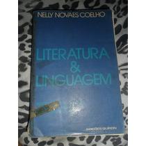 Literatura E Linguagem - Nelly Novaes Coelho