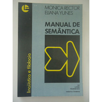 Manual De Semântica - Linguística E Filologia - Monica Recto