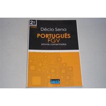 Livro Portugues Fgv Provas Comentadas Decio Sena Ed 2011