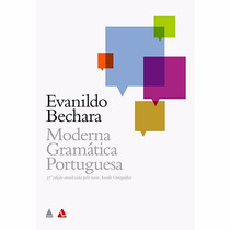 Livro - Moderna Gramática Portuguesa (evanildo Bechara)