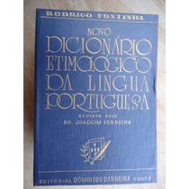 Livro Novo Dicionário Etmológico Da Língua Portuguesa Rodrig