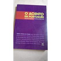 O Acento Em Português Abordagens Fonológicas
