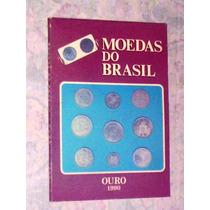 Livro Moedas Do Brasil Colônia Império A 1932