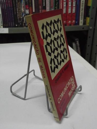 Livro - Comunicação De Massa - Charles R. Wright