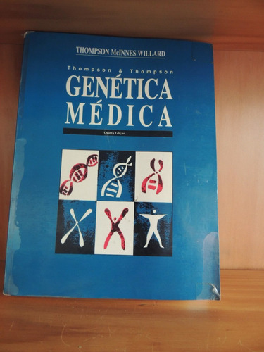Livro Genetica Medica Thompson Mcinnes Willard Quinta