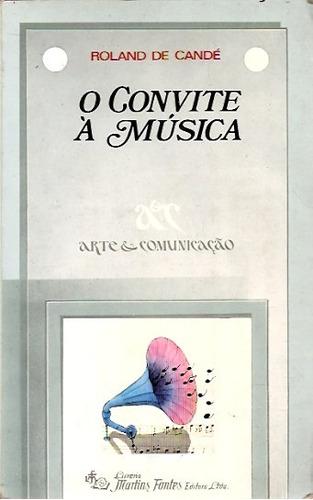 Música Clássica Livro-o-convite-musica-roland-de-cande-1986-14350-MLB197916204_4531-O