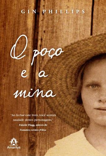 Livro O Poço E A Mina Gin Phillips