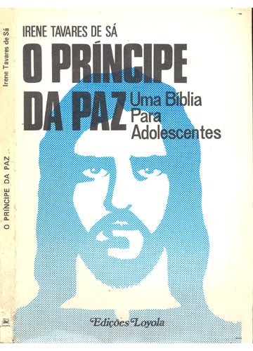 Livro O Príncipe Da Paz Irene Tavares ... - livro-o-principe-da-paz-irene-tavares-de-sa-19405-MLB20171368787_092014-O