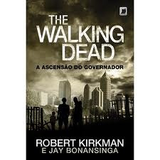 Livro - The Walking Dead - A Ascensão Do Governador