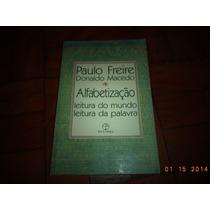 Paulo Freire E Donaldo Macedo - Alfabetização - 1990