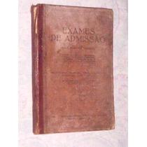 Raríssimo Exames De Admissão 1930 Editora Nacional