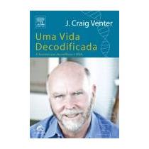 Livro - Uma Vida Decodificada - J. Craig Venter