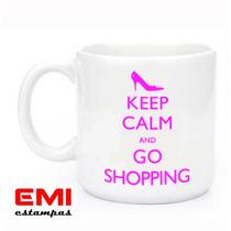 Canecas Engraçadas Keep Calm And Go Shopping 1708