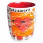 Chocolate Caneca Todo Amor É.. Café Chá Leite Avô Pai 400ml