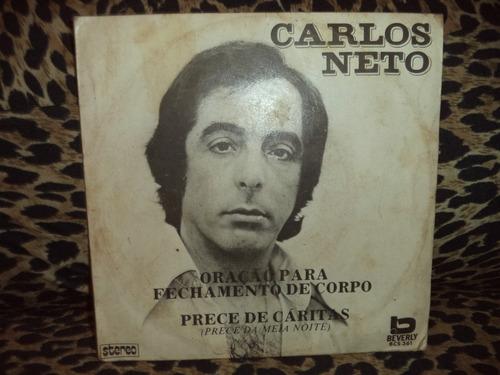Lp Compacto Carlos Neto - Oração Para Fecha ( Vinil Raro )