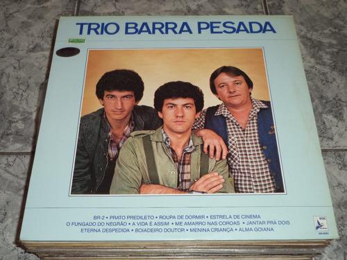 Lp Trio Barra Pesada ( Capa E Disco Lindooo )