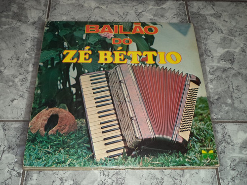 Lp/disco - Bailão Do Zé Bétio