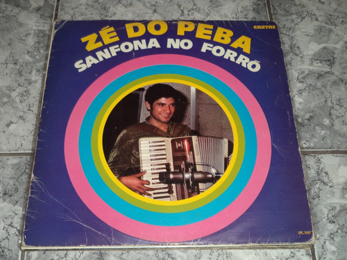 Lp/disco - Zé Do Peba - Sanfona No Forro