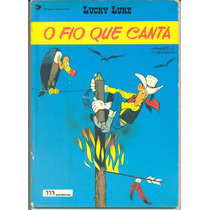 *sll* Gibi - Lucky Luke - O Fio Que Canta - Ed. Meribérica