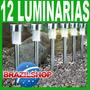 Luminaria Solar Kit 12 Unidades Aço Inox A Melhor Do Mercado