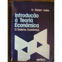 Introdução A Teoria Econômica H Robert Heller