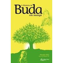 *** A História De Buda Em Mangá -- Hisashi Ohta *** Novo