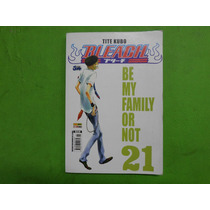 Bleach - Volume 21 - Be My Family Or Not