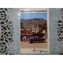 Manual Do Proprietário Aero Willys 1966/67 Original Novo