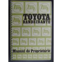 Manual Toyota Bandeirante - Frete Grátis -