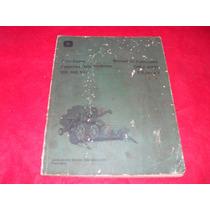 Tratores/ceifeiras Debulhadoras Jonh Deere Catalogo-manual