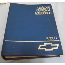 Catalogo De Peças E Acessorios Chevrolet Kadett E Ipanema