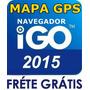 Atualização Mapa Gps Navegador Igo8 Amigo Primo 2014 A 2015