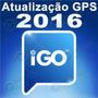 Atualização Gps 2016 Igo 8, Igo Amigo E Igo Primo 1.2 + Menu