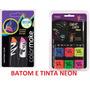 Kit Tinta E Batom Fluorescente Neon Color Make