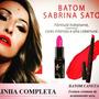 Batom Sabrina Sato Hidratante / Caneta Linha Completa Promo.