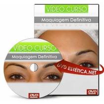 Dvd Maquiagem Definitiva (micropigmentação) Via Download